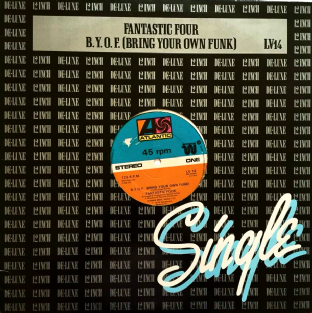 "Fantastic Four - B.Y.O.F (Bring Your Own Funk) (12"") (VG/VG+)"